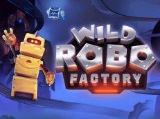 wild robo factory